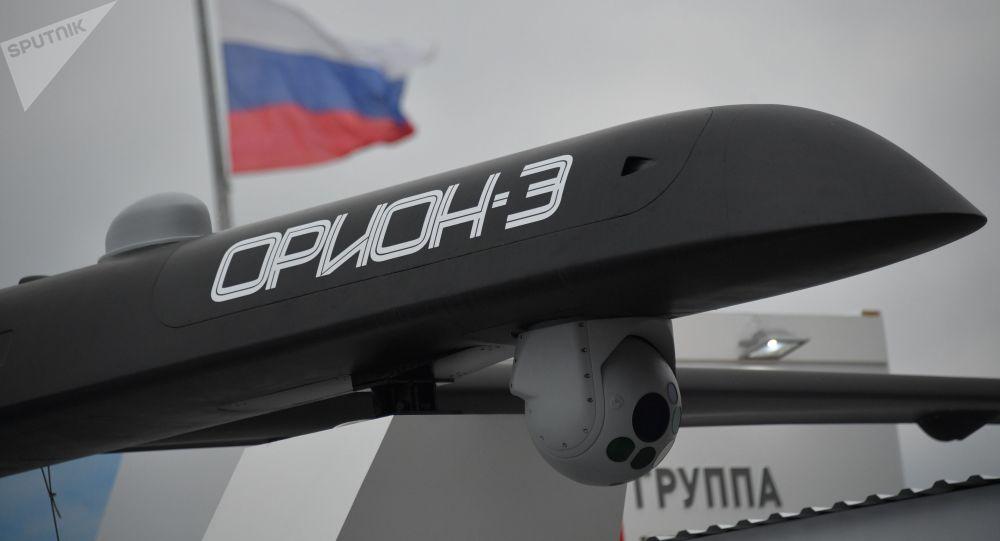 俄国防出口公司:收到15份非洲亚洲和美洲购买Orion-E 无人机的申请